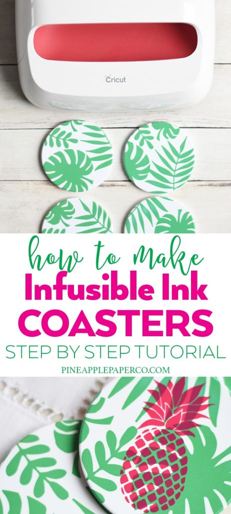 Cricut Infusible Ink Coasters by Pineapple Paper Co.