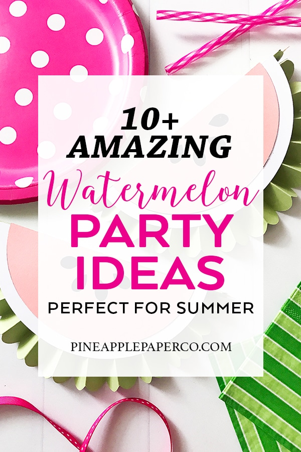 Watermelon Party Ideas curated by Pineapple Paper Co.