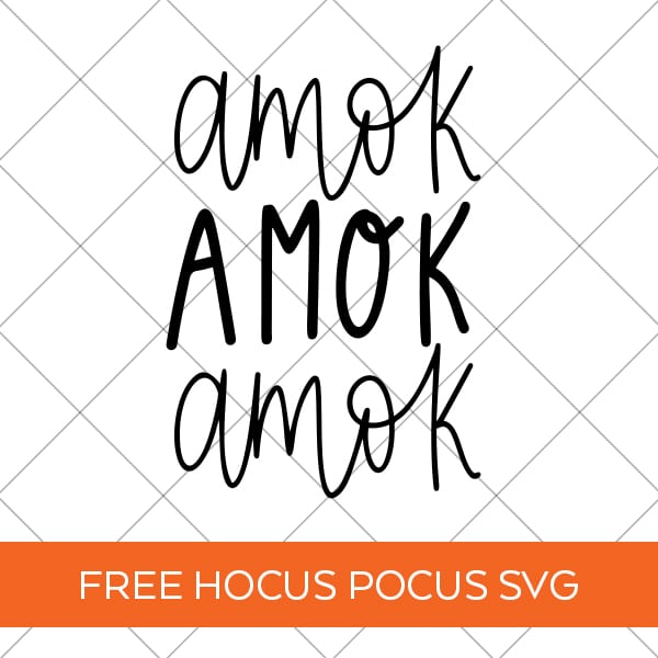 Free Hocus Pocus Amok Amok Amok SVG Cut File for Cricut & Silhouette Machines by Pineapple Paper Co.