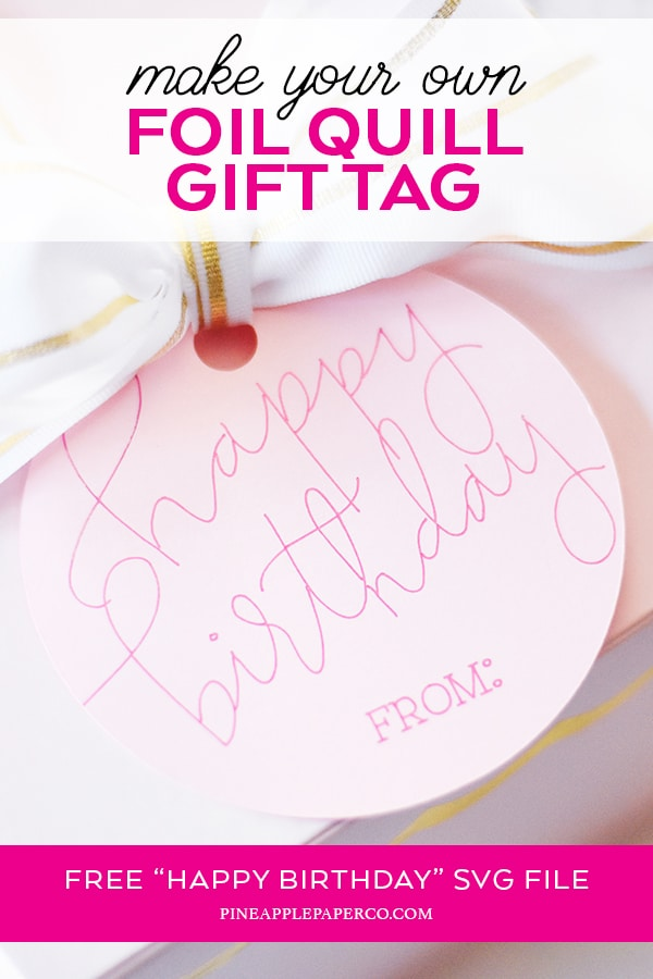 Free Happy Birthday SVG for Cricut and Silhouette Pens or Foil Quill Hand Lettered by Pineapple Paper Co.