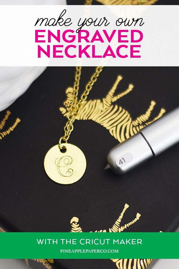 How to Make a Monogram Necklace with the Cricut Engraving Tool by Pineapple Paper Co.