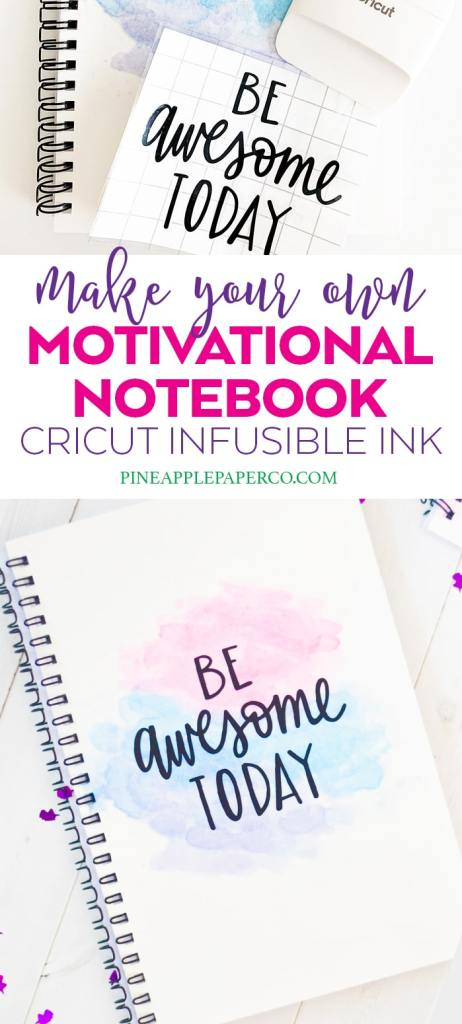 How to Make your Own Inspirational Notebook with Cricut Infusible Ink by Pineapple Paper Co.