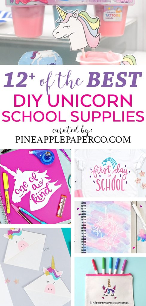 12+ of the Best DIY Unicorn School Supplies curated by Pineapple Paper Co.