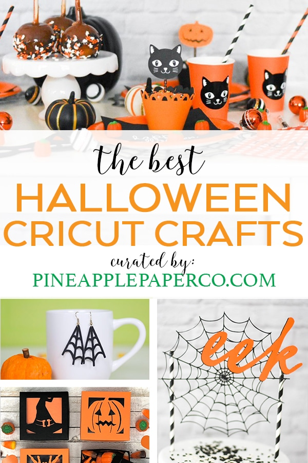 Best Cricut Halloween Projects & Crafts curated by Pineapple Paper Co.