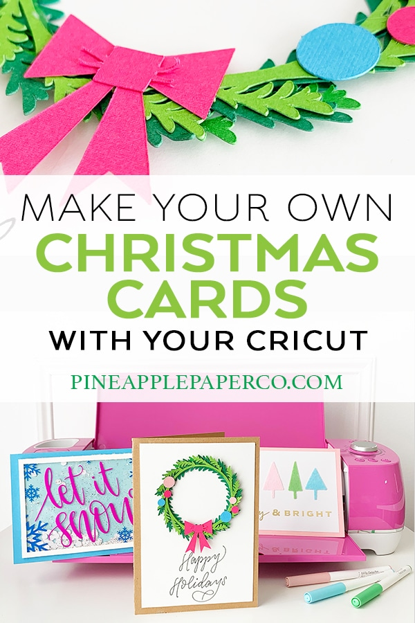 Make your own Handmade DIY Christmas Cards with Cricut by Pineapple Paper Co.