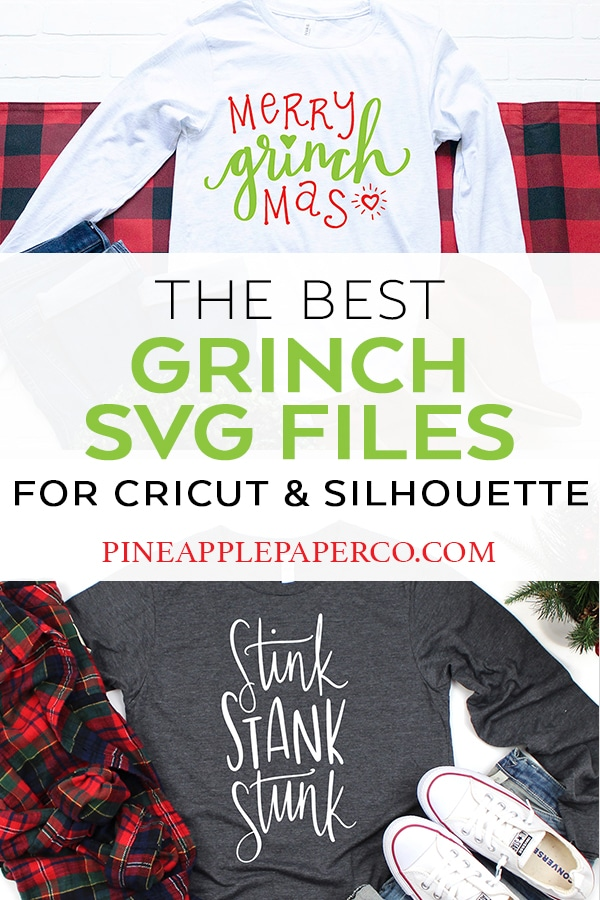 Best Grinch SVG Files for Cricut and Silhouette Machine Collage by Pineapple Paper Co.
