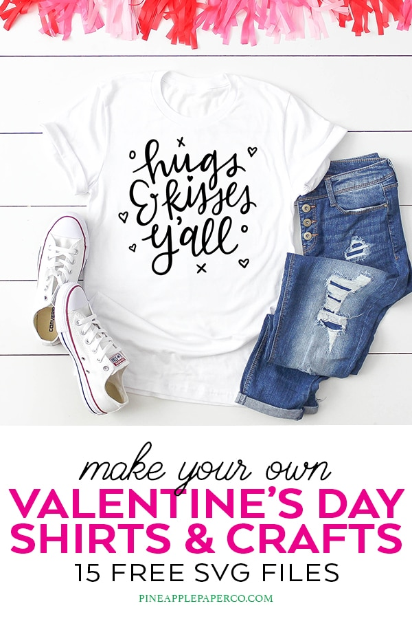 15 Valentine SVG Files for Cricut and Silhouette with Hugs & Kisses Y'all by Pineapple Paper Co.