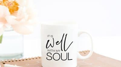 It Is Well With My Soul Free SVG File to Make a DIY Mug by Pineapple Paper Co.