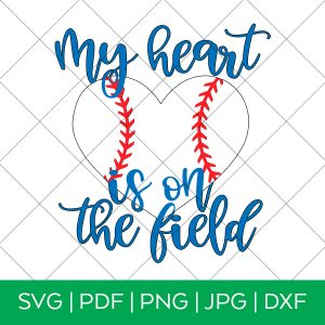 My Heart is on the Field Baseball SVG by Pineapple Paper Co.