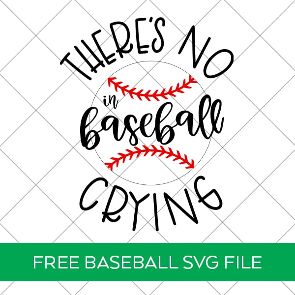 Free There's No Crying in Baseball SVG plus 14 more Baseball SVG Files FREE at Pineapple Paper Co.