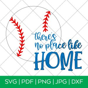 There's No Place Like Home SVG File by Pineapple Paper Co.