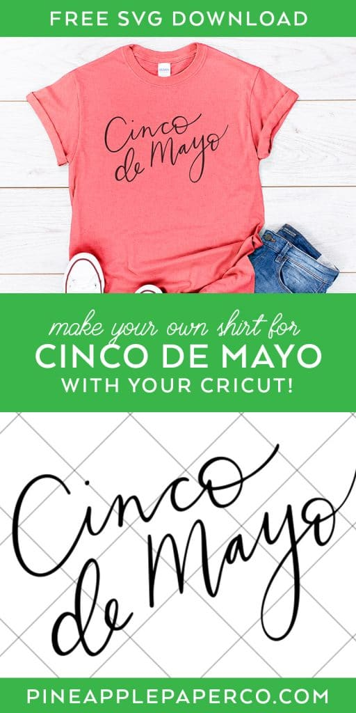FREE Cinco de Mayo SVG to make a DIY Cinco de Mayo Shirt or Cup with your Cricut. Hand Lettered by Pineapple Paper Co.