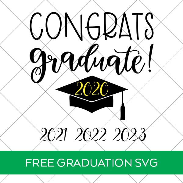 Congrats Graduate Free Graduation SVG with Bonus Years by Pineapple Paper Co.