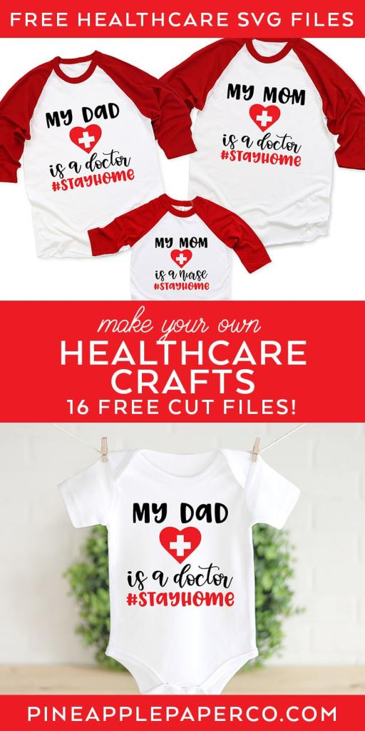 Free Healthcare SVG Files My Mom/Dad is a Doctor/Nurse by Pineapple Paper Co.