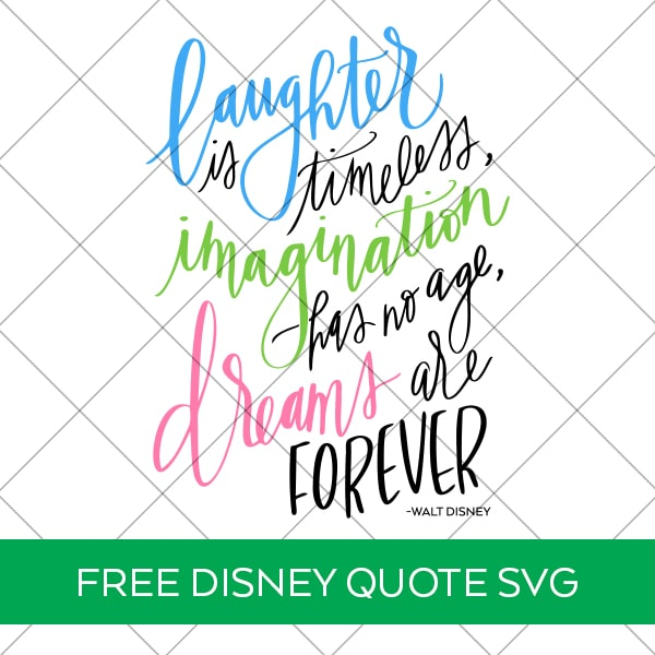 Free Disney Quote SVG and Printable plus 11 More Inspiring Quote SVG Files by Pineapple Paper Co.