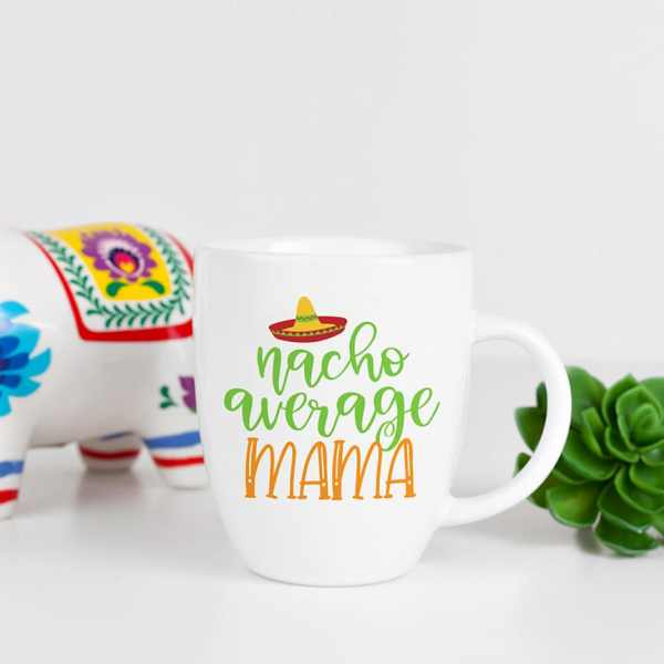 Nacho Average Mama Mug by Pineapple Paper Co.