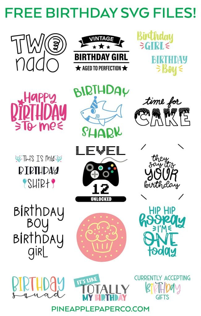 Free Birthday SVG Files at Pineapple Paper Co.