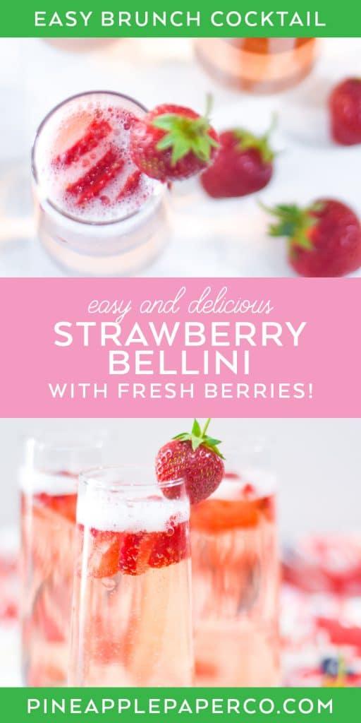 Strawberry Bellini Recipe at Pineapple Paper Co.