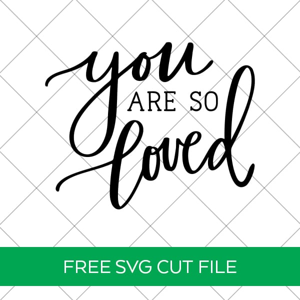 You Are So Loved SVG with Grid
