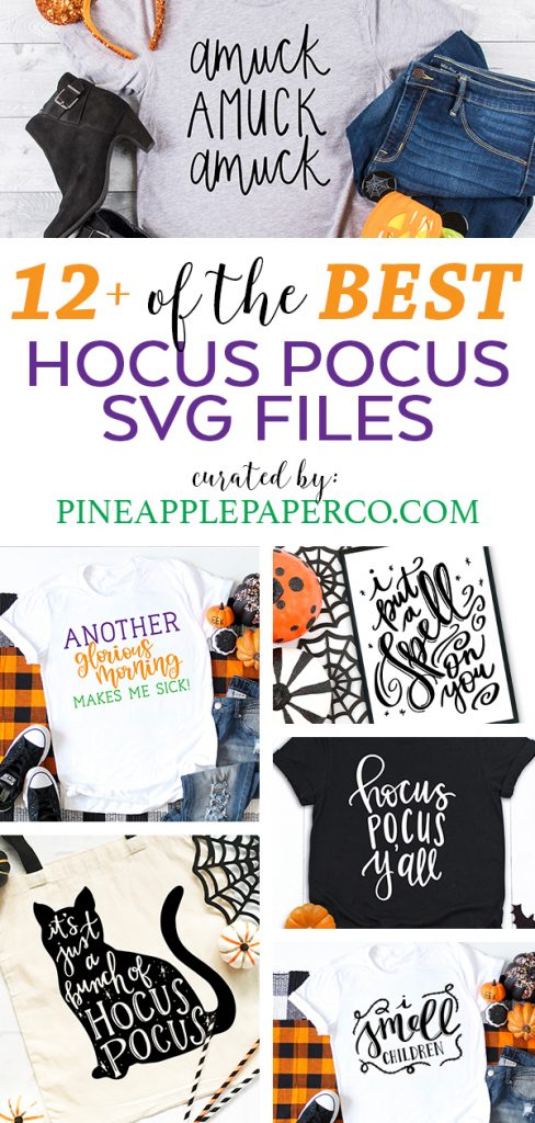 The BEST Hocus Pocus SVG Files curated by Pineapple Paper Co.