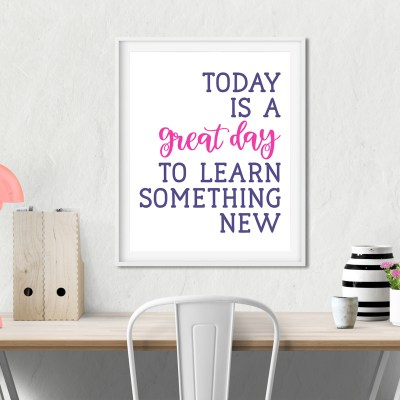 Free Today is a Great Day to Learn Something New SVG