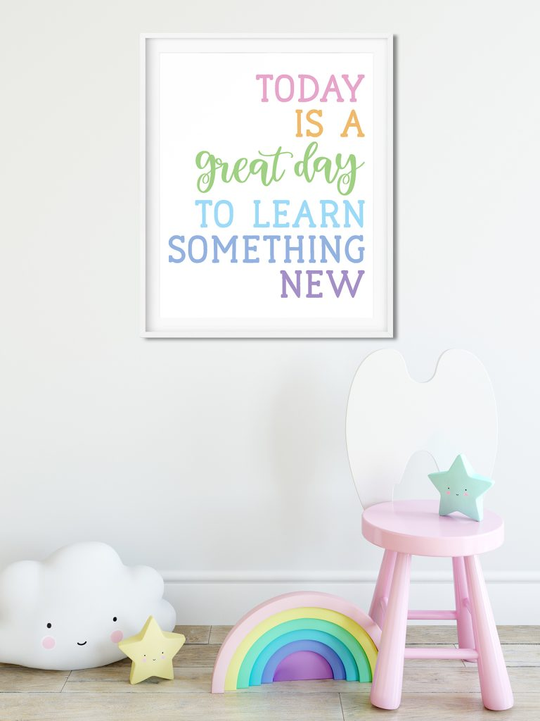 Today is a Great Day to Learn Something New Wall Art in Kids' Room