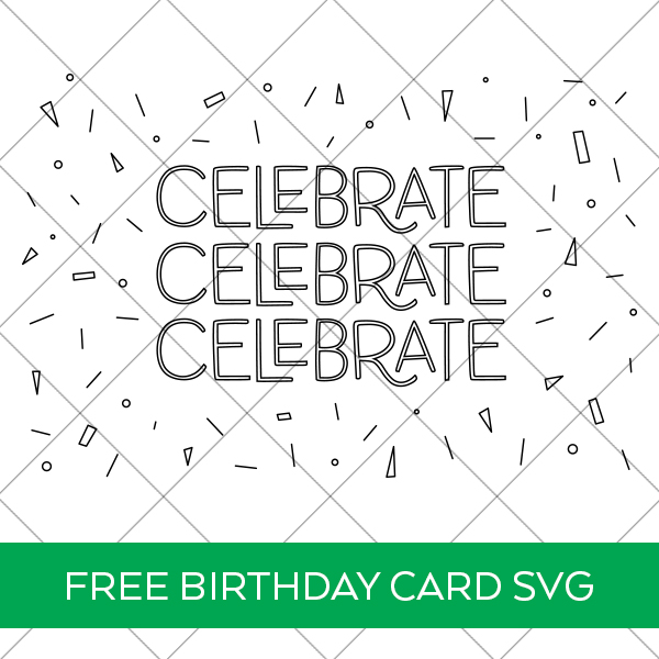 Celebrate Single Line SVG for Cricut Foil and Pens and Foil Quill