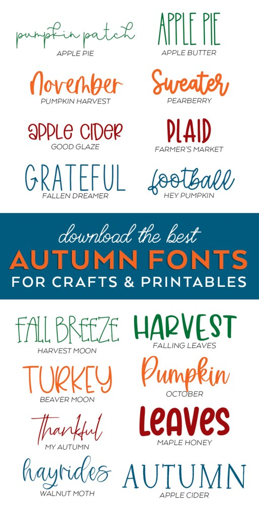 Fall and Autumn Fonts to use for Fall and Thanksgiving Crafts