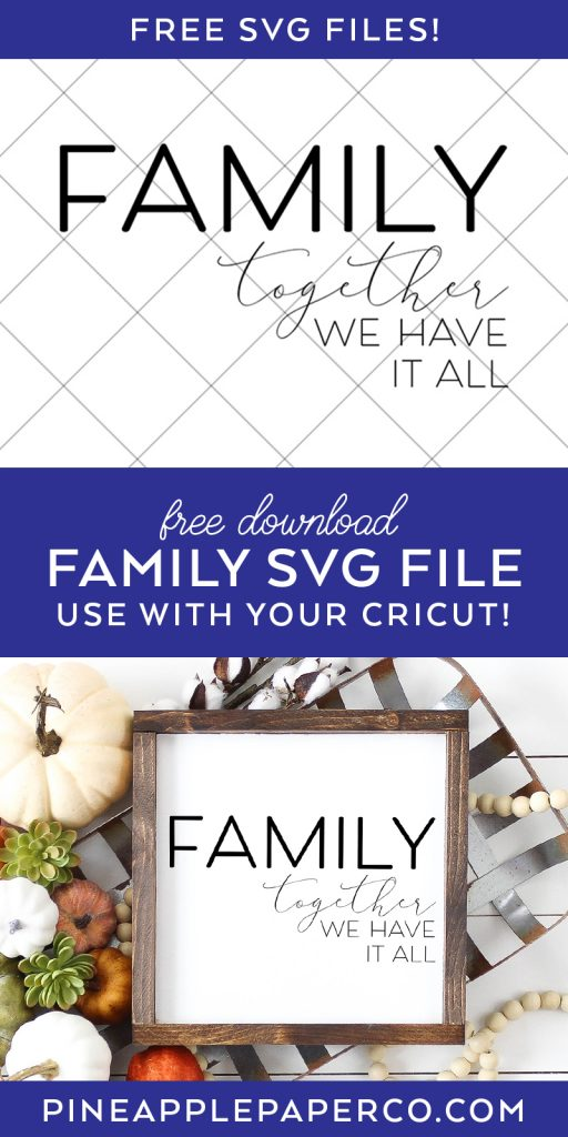 15 Free Family SVG Files at Pineapple Paper Co.