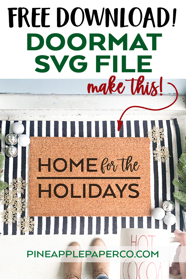 Free Home for the Holidays SVG to Make a DIY Doormat