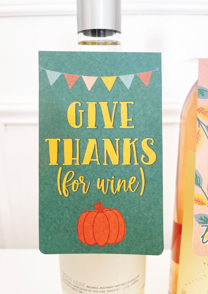 Give Thanks for Wine Free Printable Thanksgiving Wine Hanging Tag