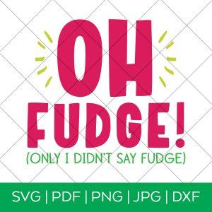 Oh Fudge A Christmas Story SVG