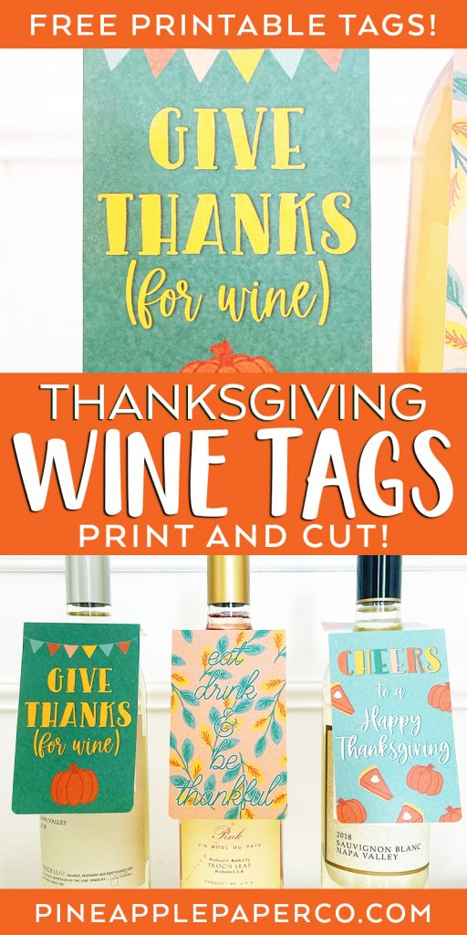 FREE Printable Thanksgiving Wine Tags for DIY Hostess Gift