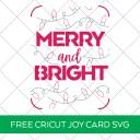 Merry and Bright Cricut Joy Christmas Card SVG