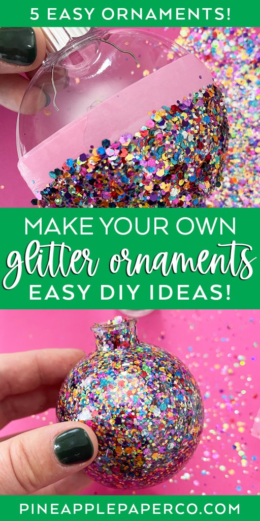 5 Easy DIY Glitter Ornament Ideas