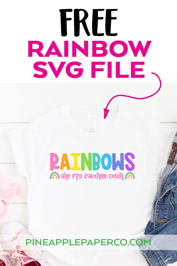 Free Rainbow SVG File with arrow pointing to DIY Rainbow Shirt