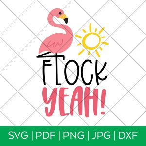 Flock Yeah Flamingo SVG for Cricut and Silhouette with Grid