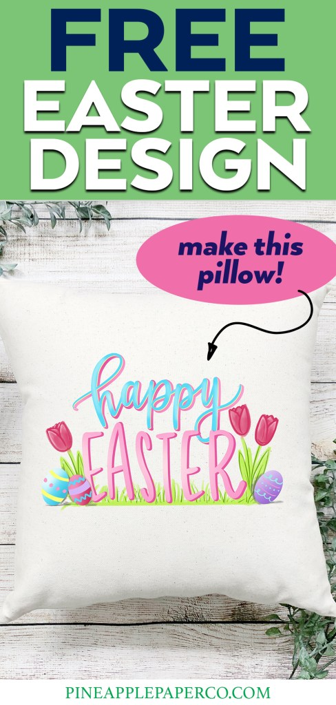 Happy Easter Sublimation Pillow made with Free Easter Sublimation Graphic Design
