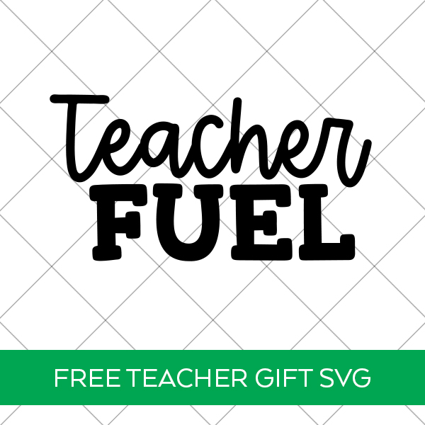 Free Teacher Fuel SVG for Teacher Coffee Mug