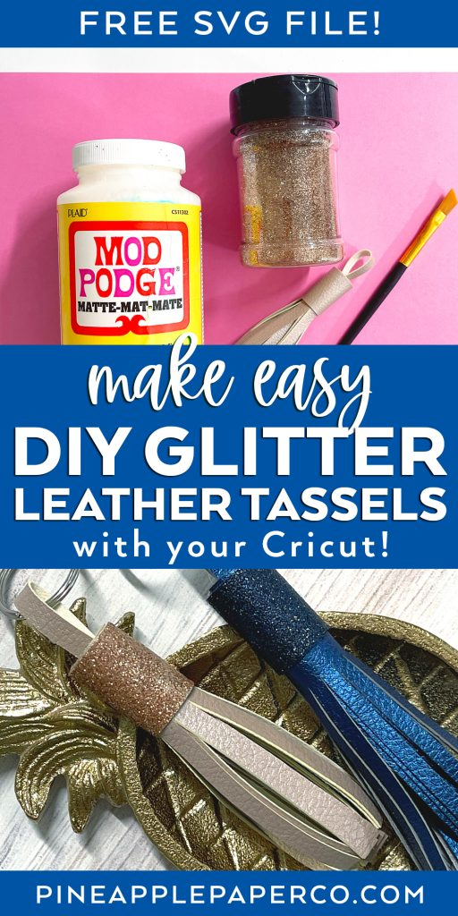 Easy DIY Glitter Leather Tassels with Free SVG File for Cricut and Silhouette