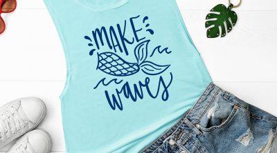 Free Make Waves Mermaid SVG on Light Blue Tank Top