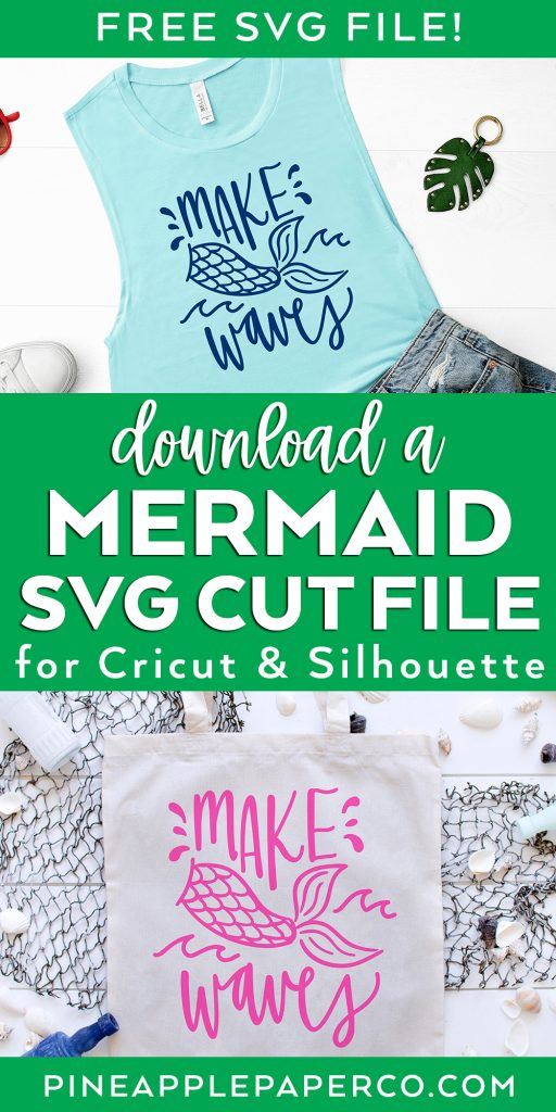 Download a FREE Mermaid SVG Cut File - Make Waves SVG on Tote and Tank Top