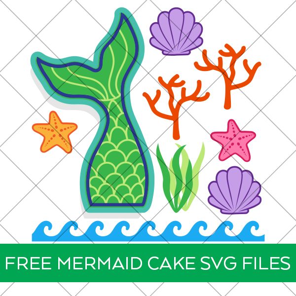 Mermaid Cake Decorations SVG Free at Pineapple Paper Co.