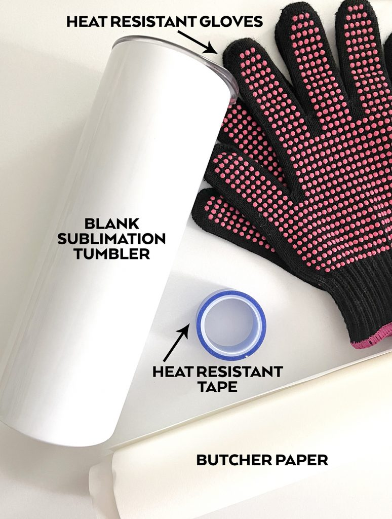Supplies Needed for How to Make Sublimation Tumblers