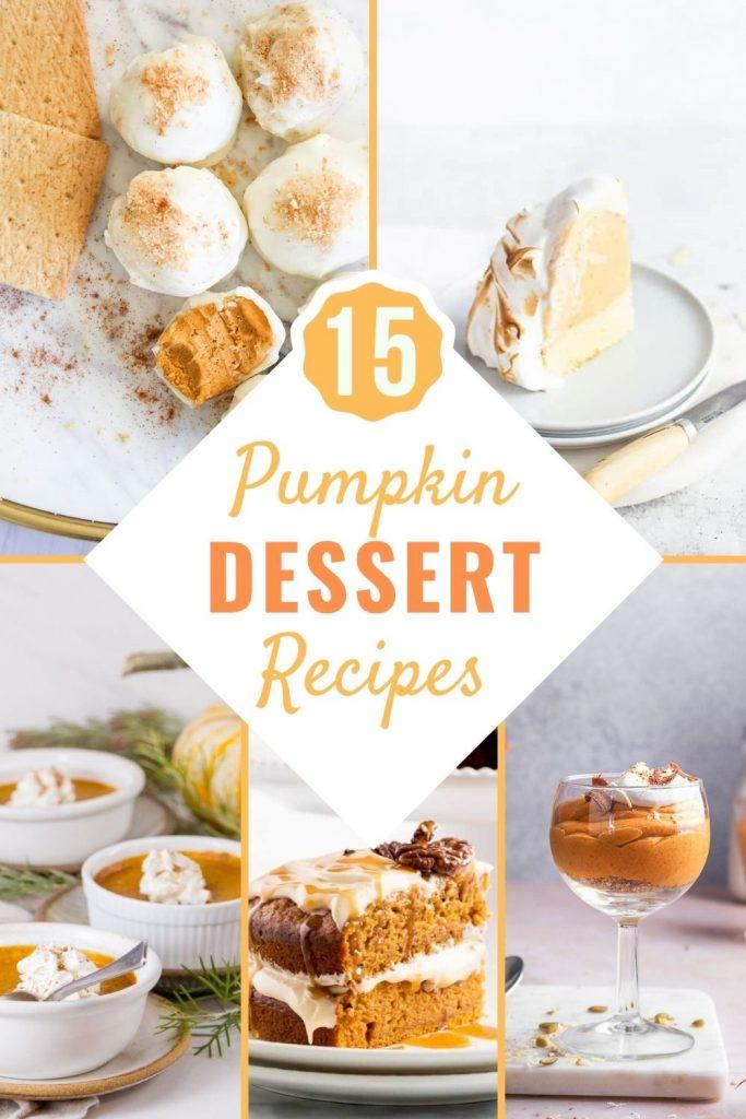 15 Pumpkin Dessert Recipes perfect for fall - NO pumpkin pie!