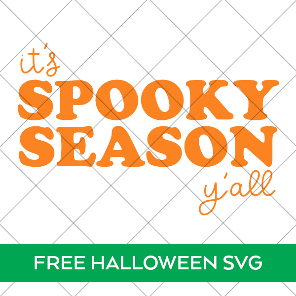 Free It's Spooky Season Y'all SVG File for Halloween Doormat or Halloween Sign