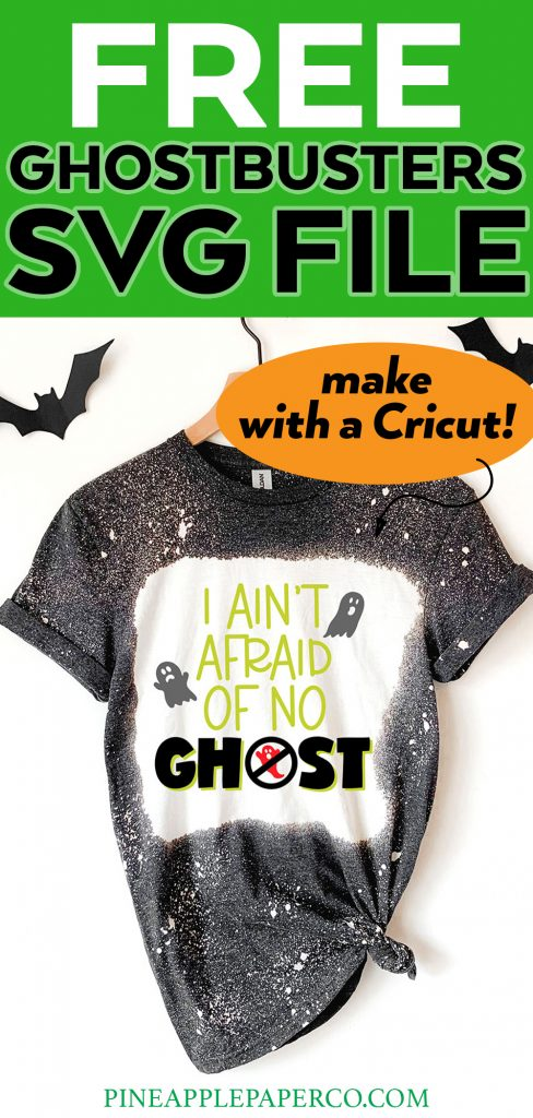 Free I Ain't Afraid of No Ghost Ghostbusters SVG on Bleach Dyed Shirt
