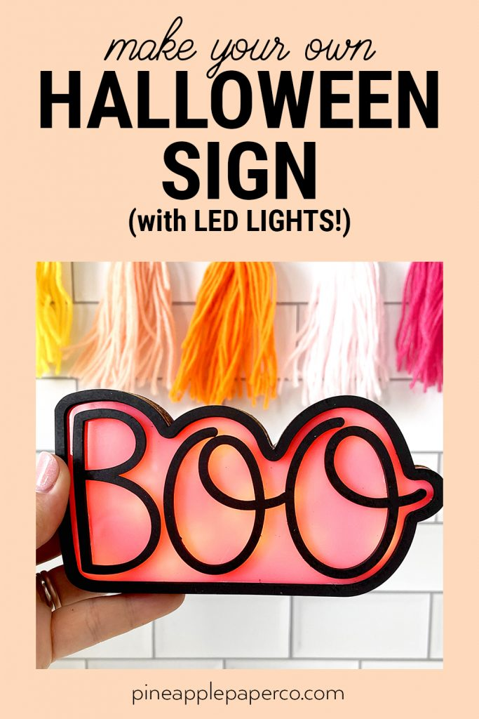 DIY Boo LED Halloween Sign Made with Glowforge and FREE SVG File