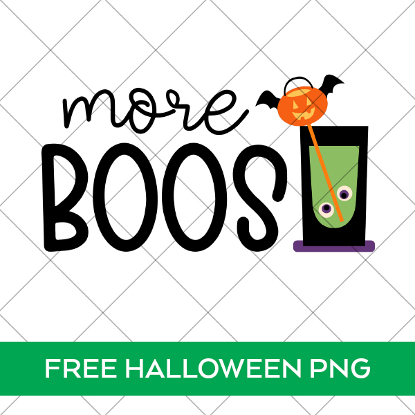 More Boos Halloween Cocktail PNG File for Sublimation
