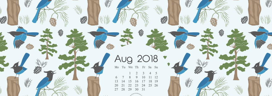 Aug 2018 free wallpaper, Pine needles, pinecones, blue bird steller's jay illustrated desktop calendar wallpaper.